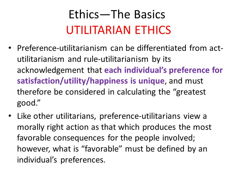 Ethical Theory: Utilitarianism
