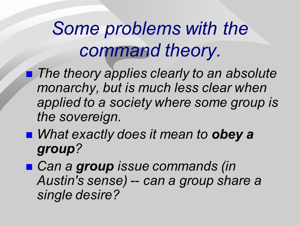 Some problems with the command theory.