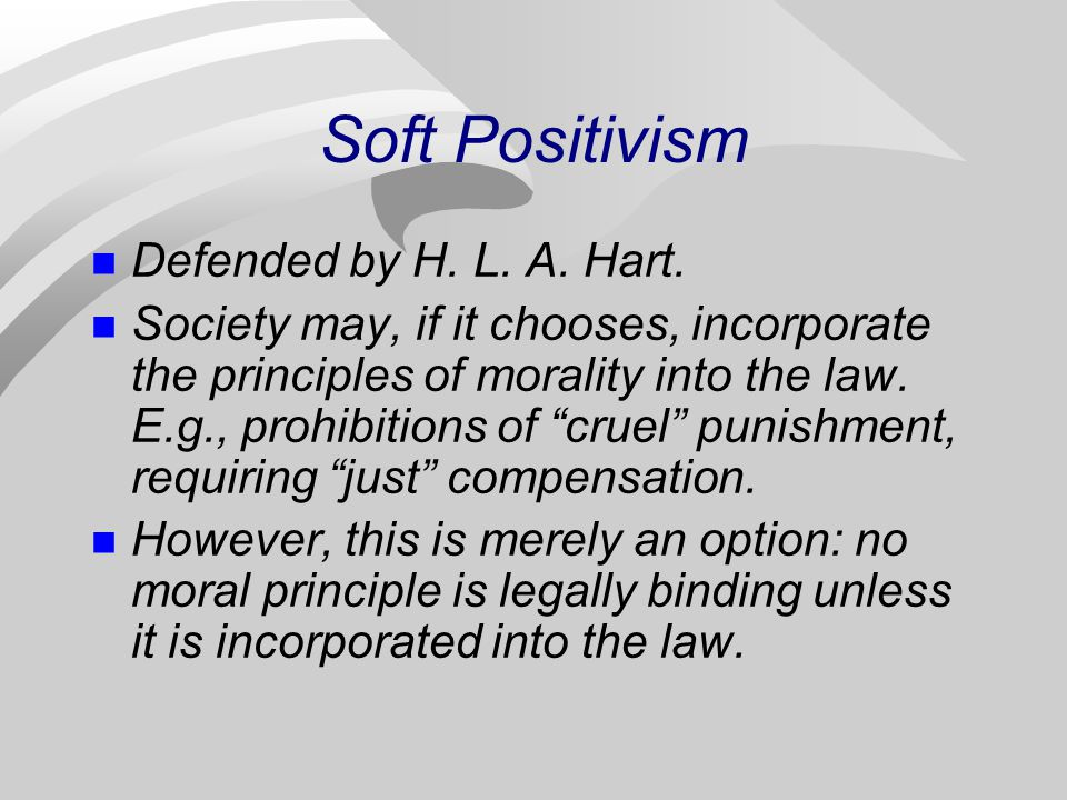 Soft Positivism Defended by H. L. A. Hart.