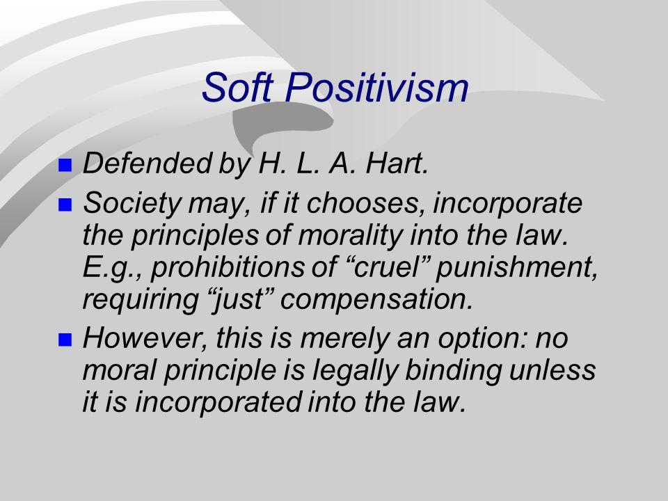 Soft Positivism Defended by H. L. A. Hart.