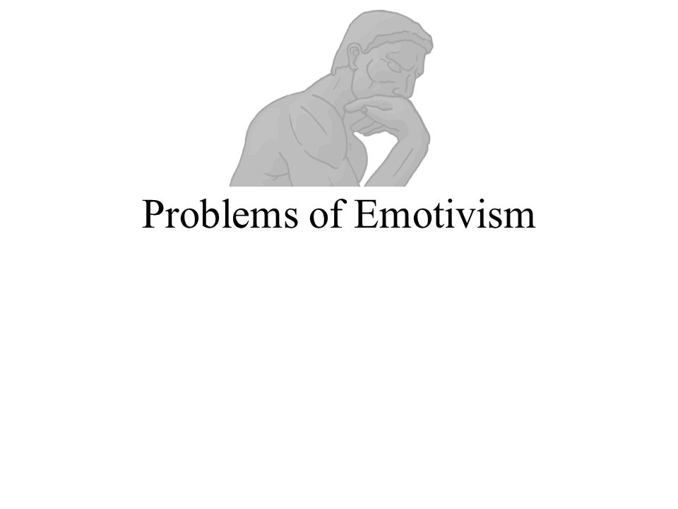 Problems of Emotivism