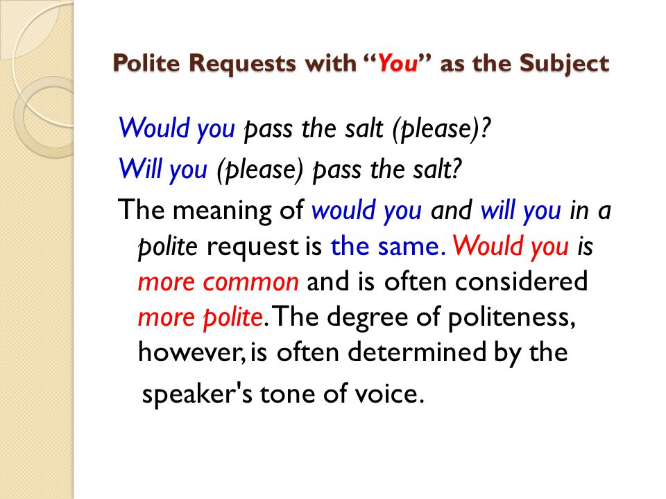Polite Requests with You as the Subject