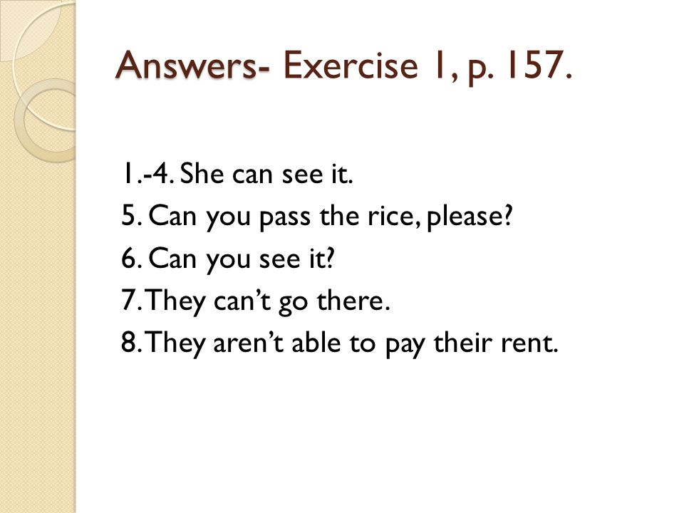 Answers- Exercise 1, p. 157.