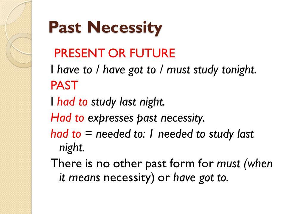 Past Necessity
