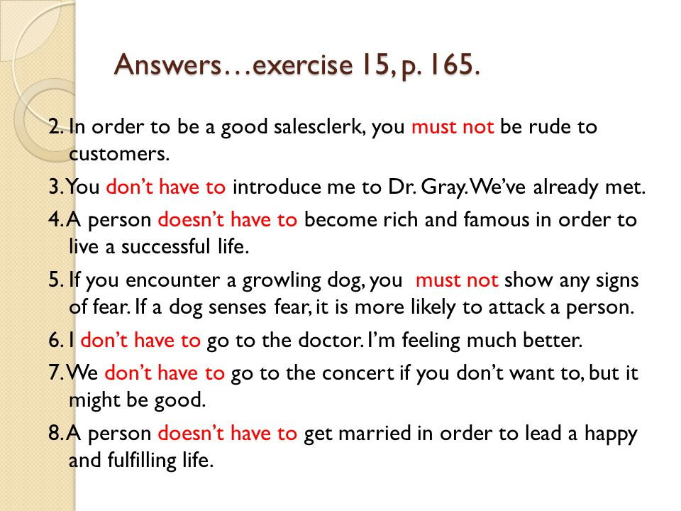 Answers…exercise 15, p. 165.