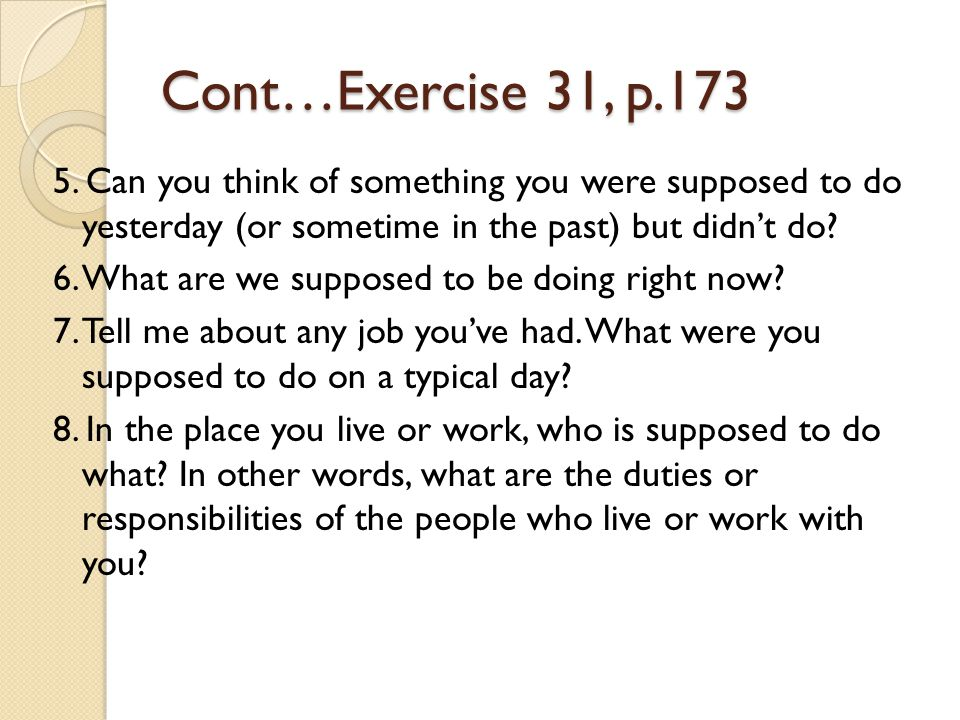 Cont…Exercise 31, p.173