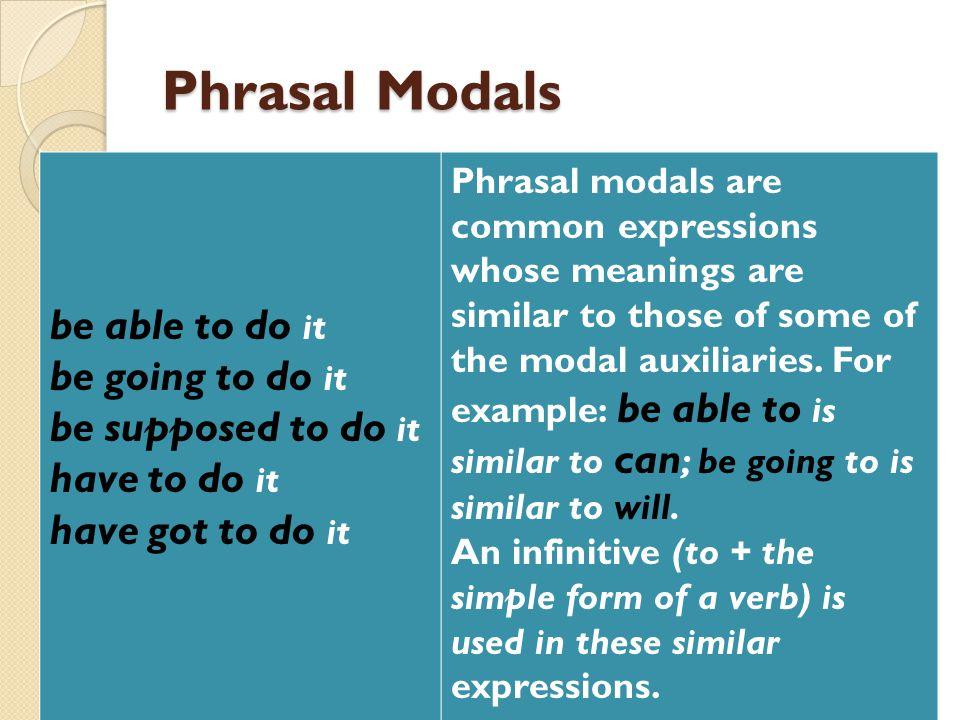 Phrasal Modals