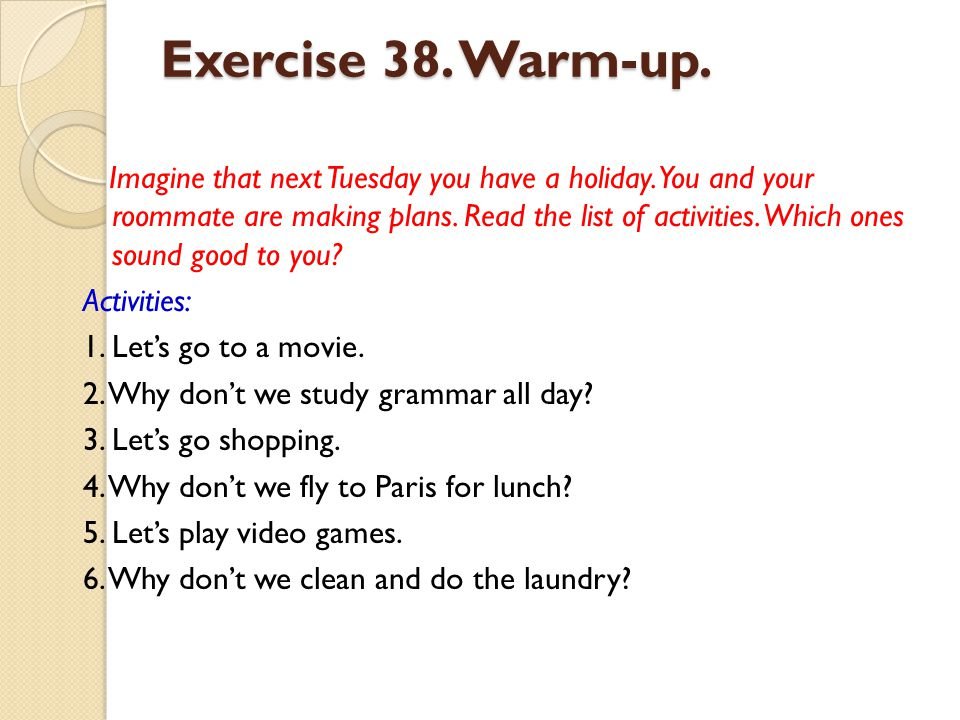 Exercise 38. Warm-up.
