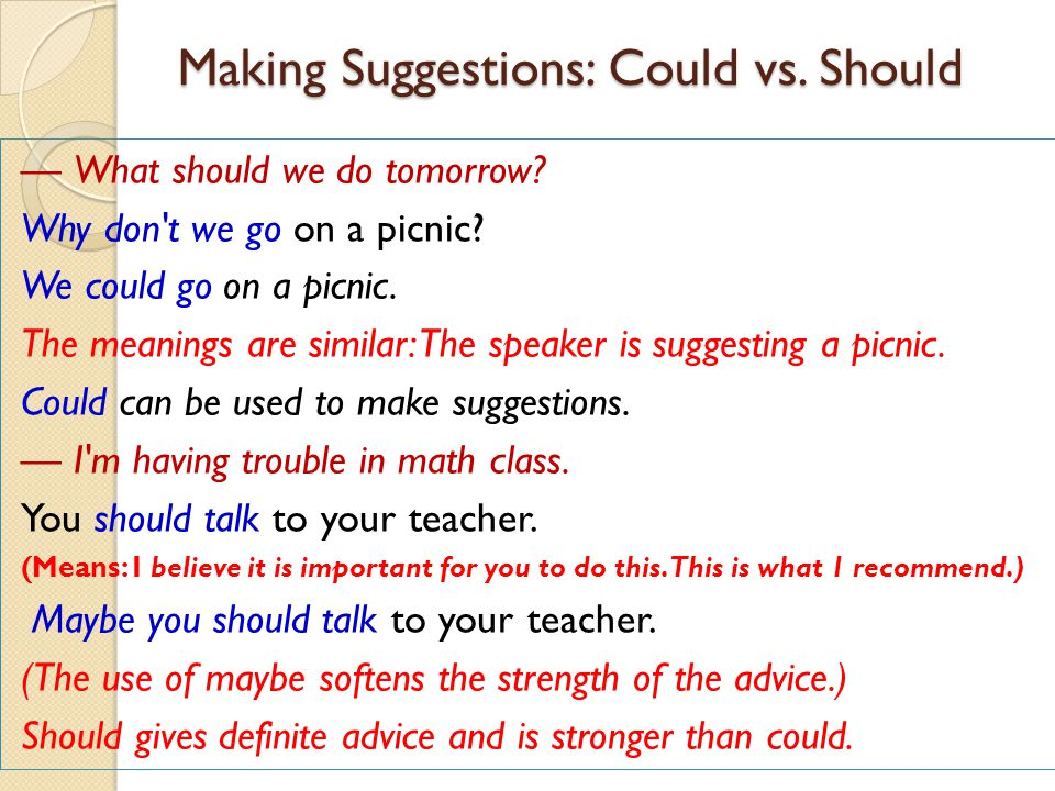 Making Suggestions: Could vs. Should