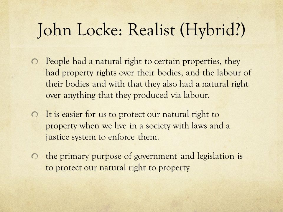 John Locke: Realist (Hybrid )