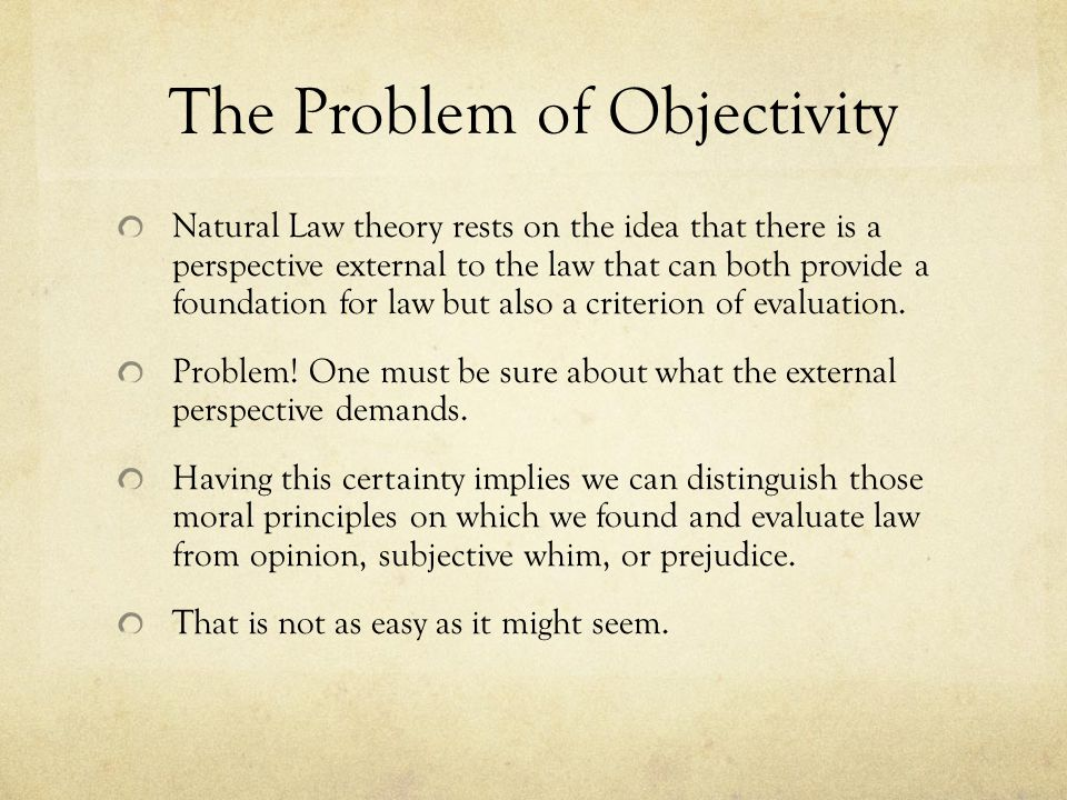 The Problem of Objectivity