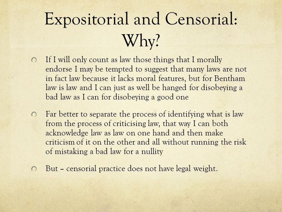 Expositorial and Censorial: Why