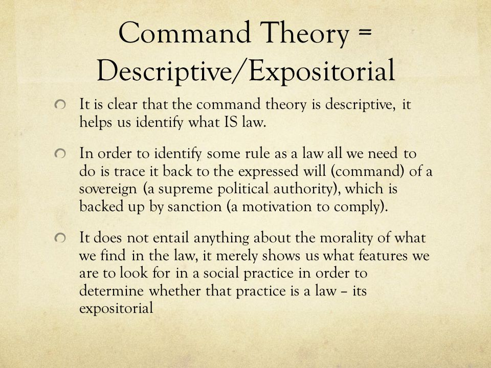 Command Theory = Descriptive/Expositorial