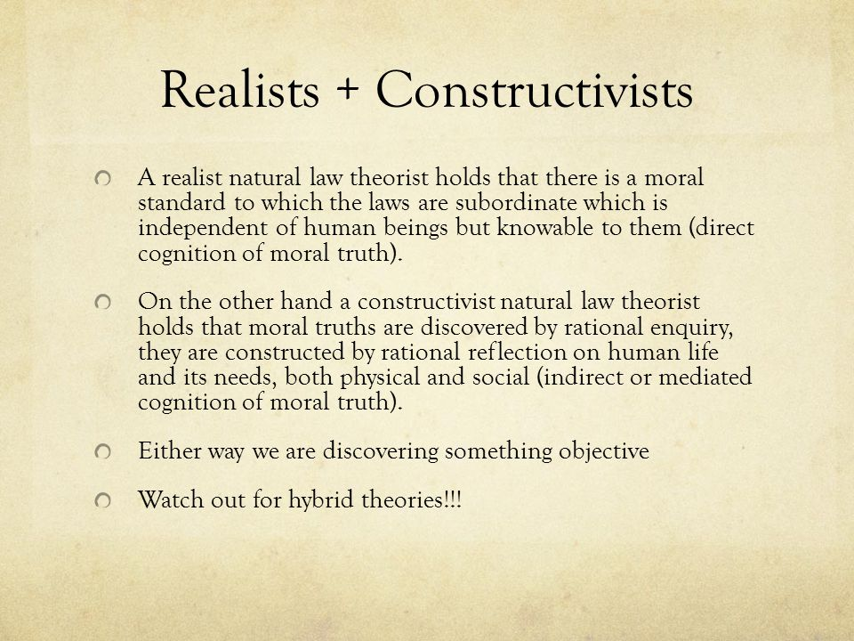 Realists + Constructivists