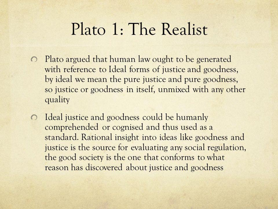 Plato 1: The Realist