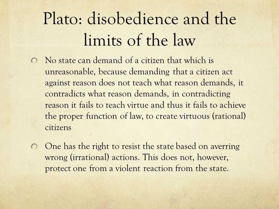 Plato: disobedience and the limits of the law