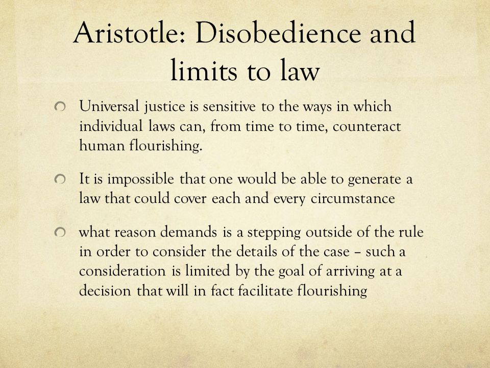 Aristotle: Disobedience and limits to law
