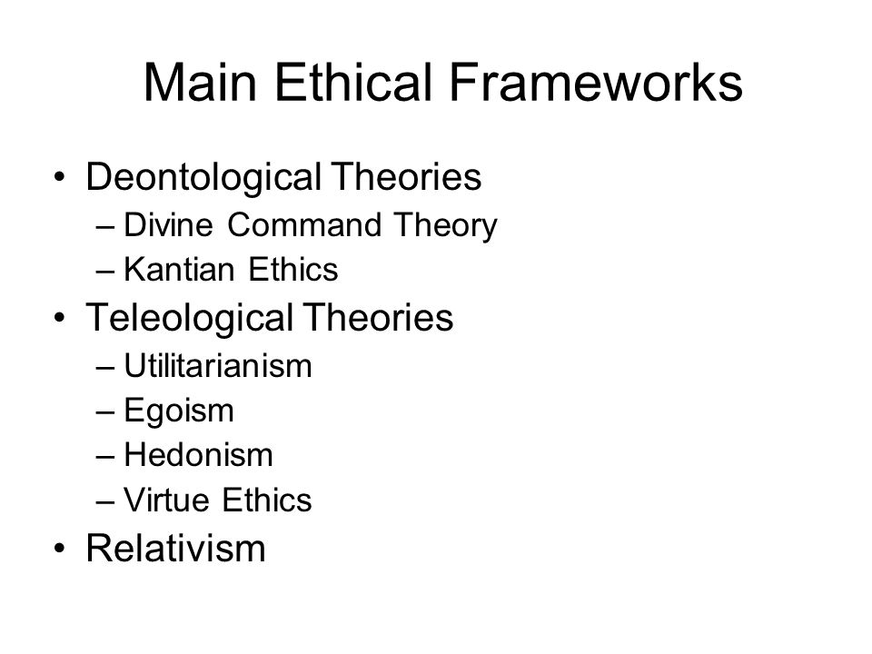 Main Ethical Frameworks