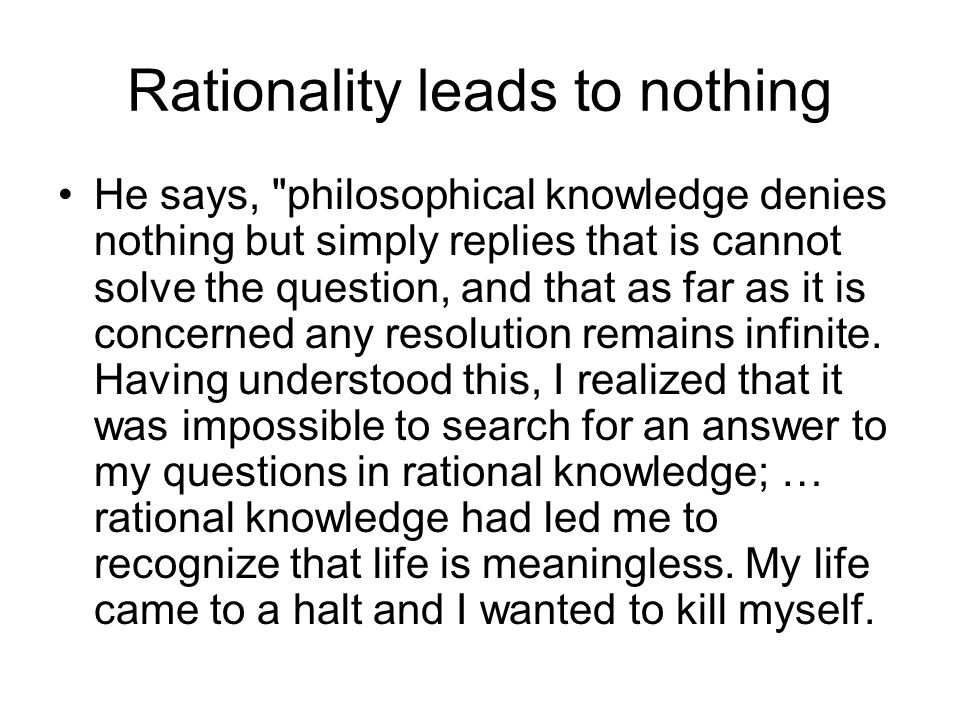 Rationality leads to nothing