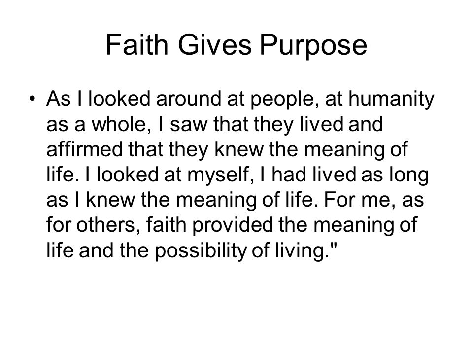 Faith Gives Purpose