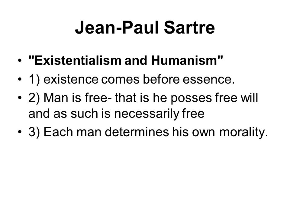 Jean-Paul Sartre Existentialism and Humanism