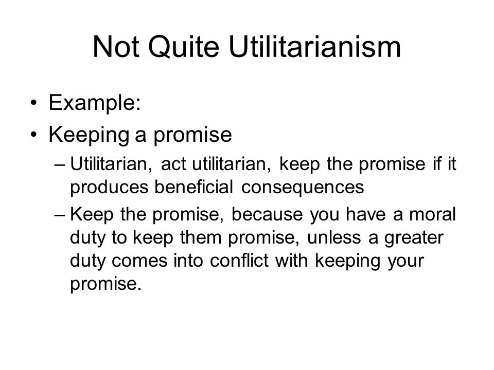 Not Quite Utilitarianism