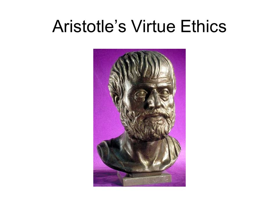 Aristotle's Virtue Ethics