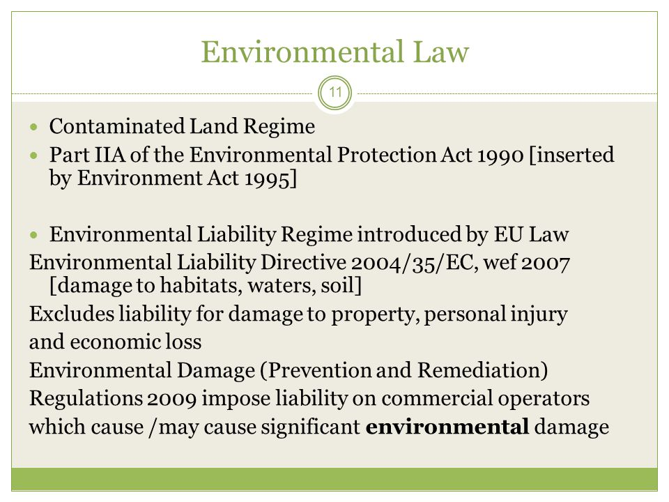 Environmental Law Contaminated Land Regime