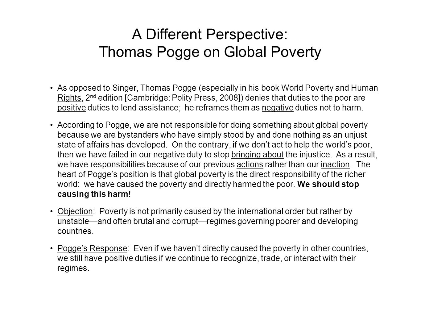 A Different Perspective: Thomas Pogge on Global Poverty