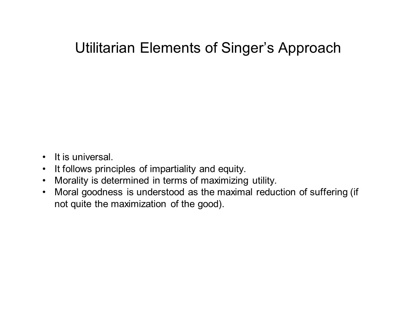 Utilitarian Elements of Singer's Approach