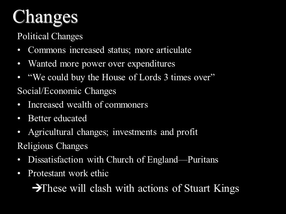 Changes These will clash with actions of Stuart Kings