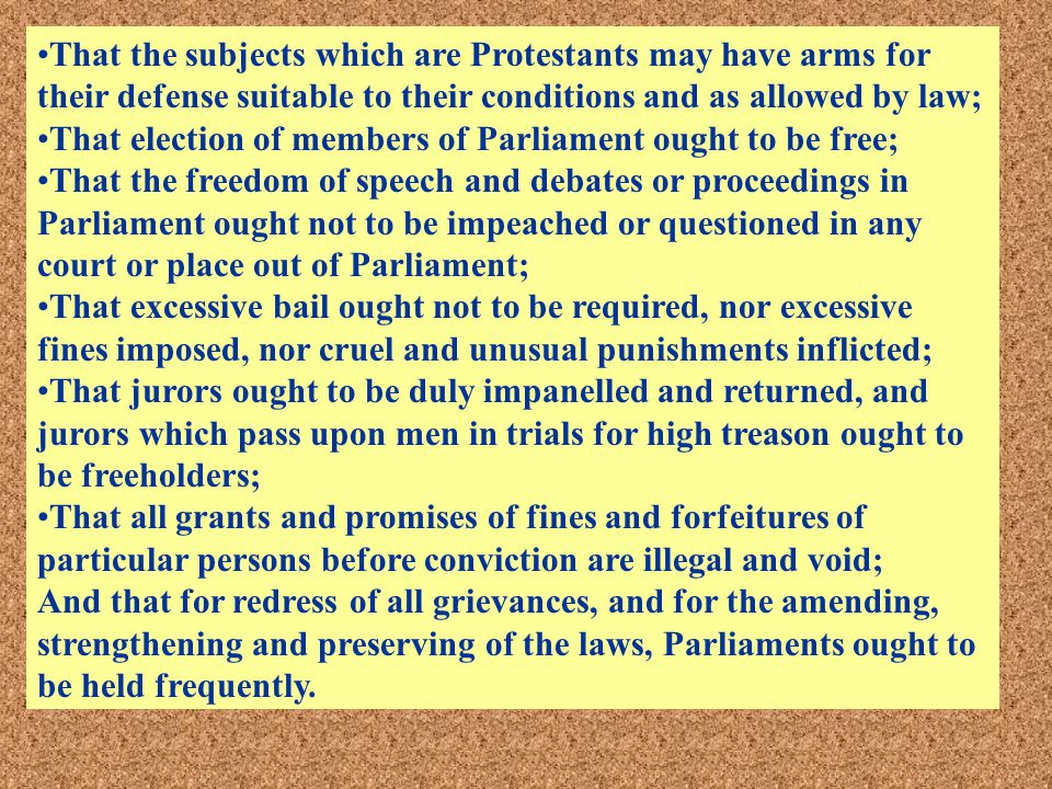 That the subjects which are Protestants may have arms for their defense suitable to their conditions and as allowed by law;
