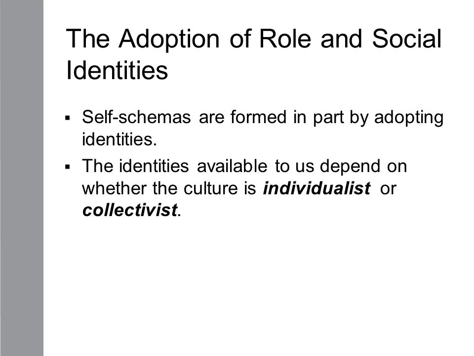 The Adoption of Role and Social Identities