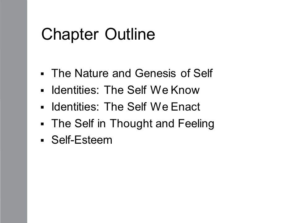 Chapter Outline The Nature and Genesis of Self