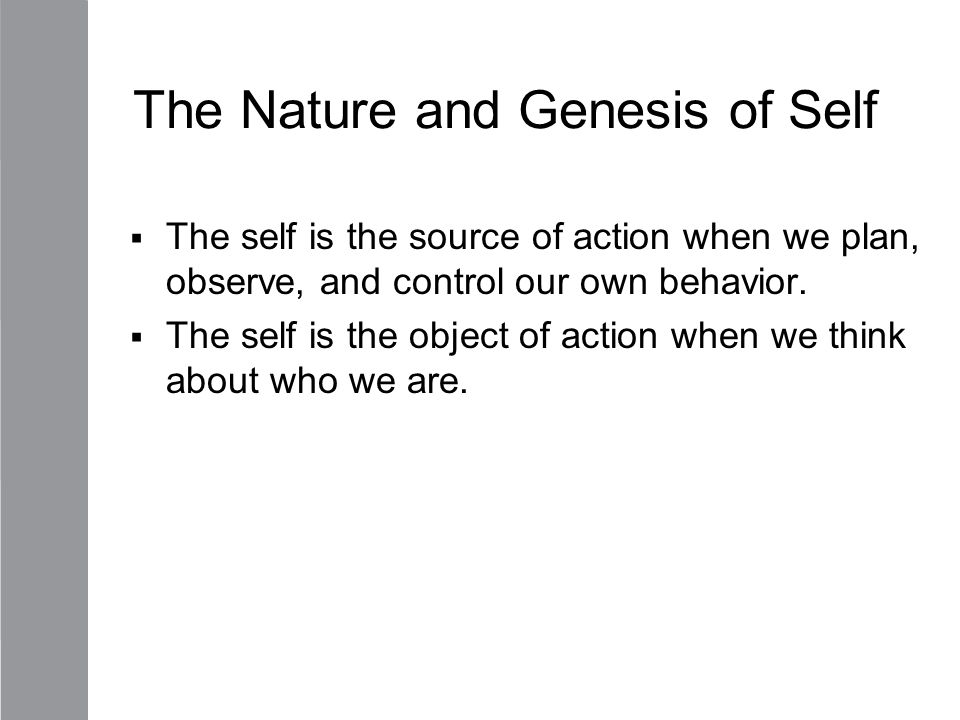 The Nature and Genesis of Self