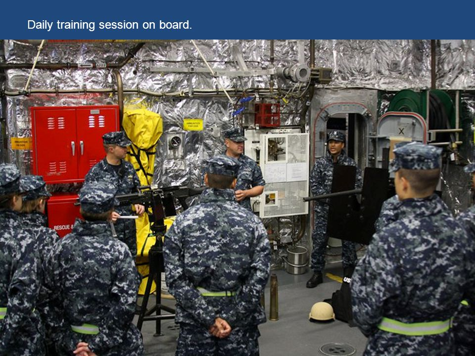 Daily training session on board.