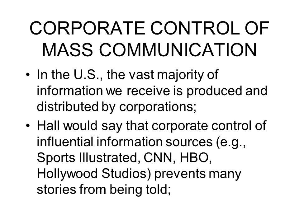 CORPORATE CONTROL OF MASS COMMUNICATION