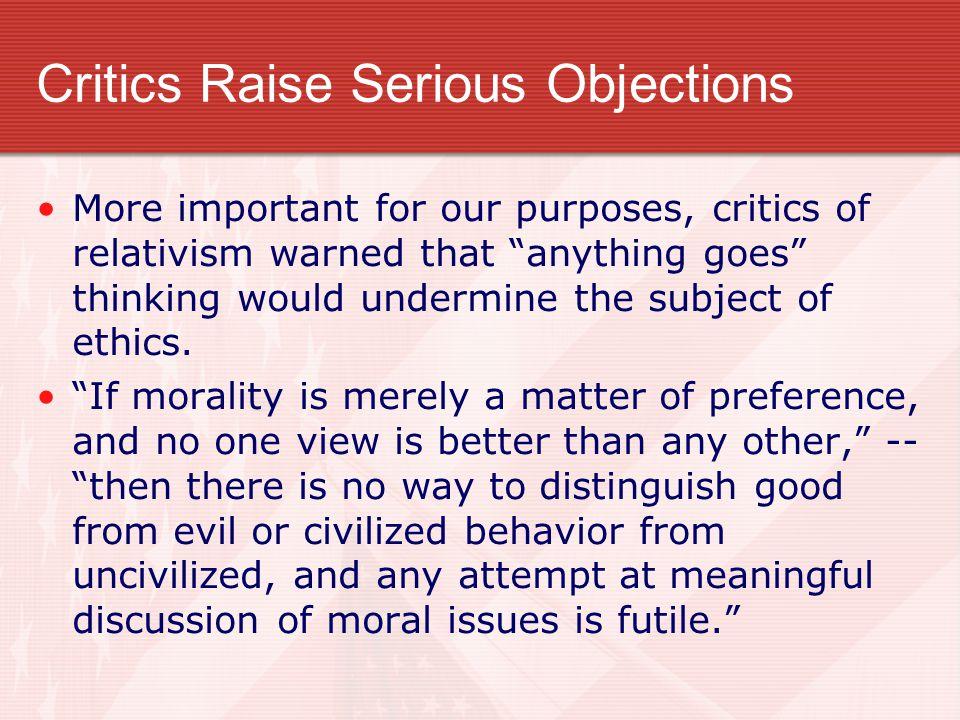 Critics Raise Serious Objections