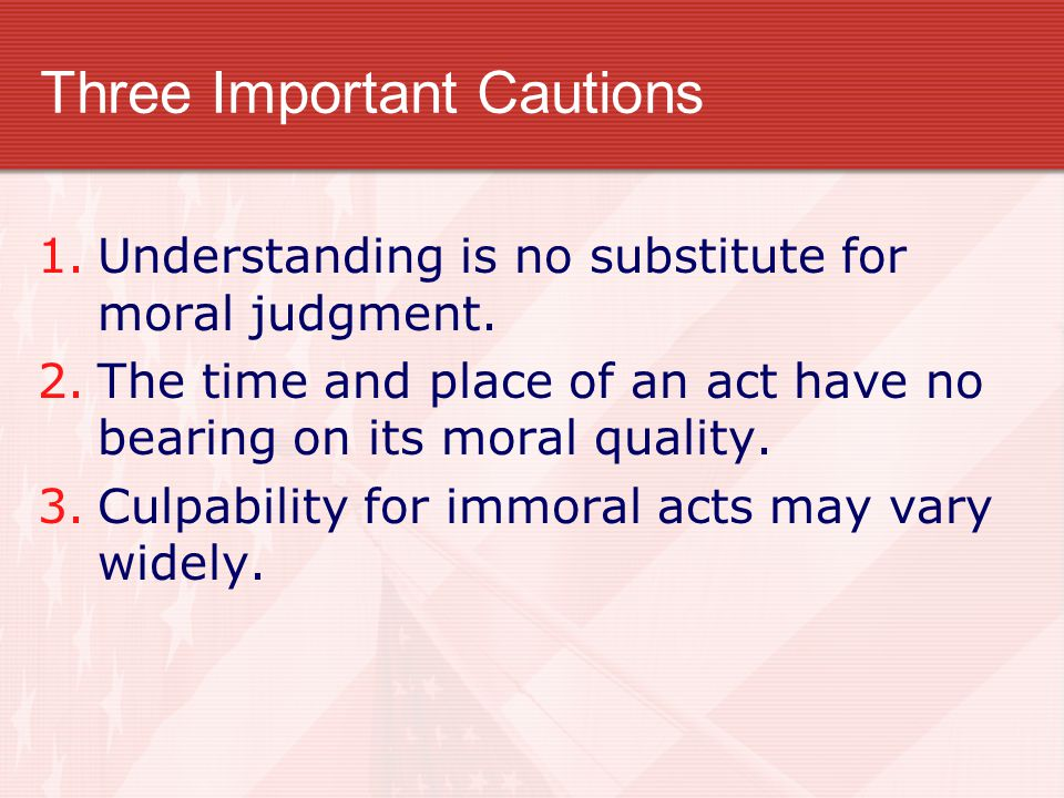 Three Important Cautions