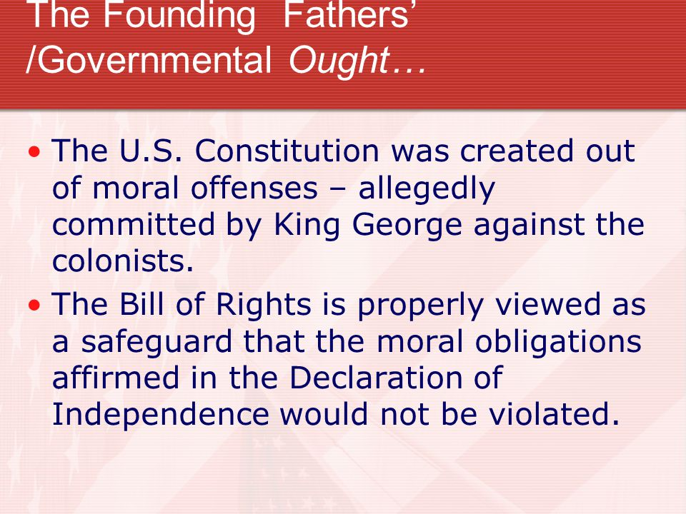 The Founding Fathers' /Governmental Ought…