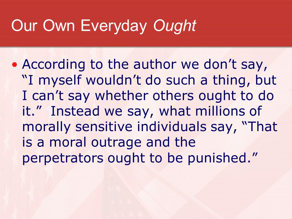 Our Own Everyday Ought