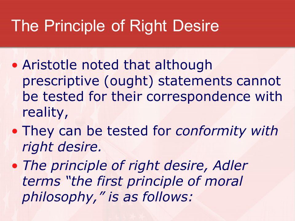 The Principle of Right Desire