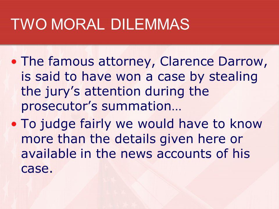 TWO MORAL DILEMMAS