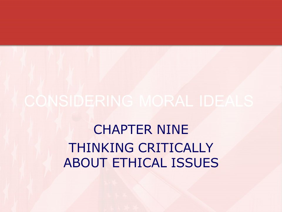 CONSIDERING MORAL IDEALS