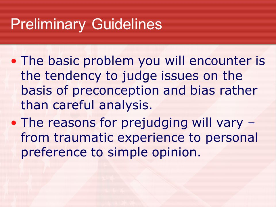 Preliminary Guidelines