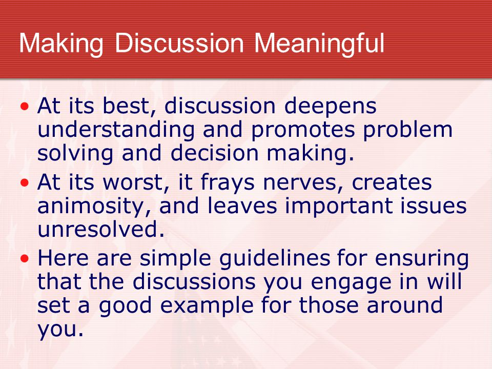 Making Discussion Meaningful