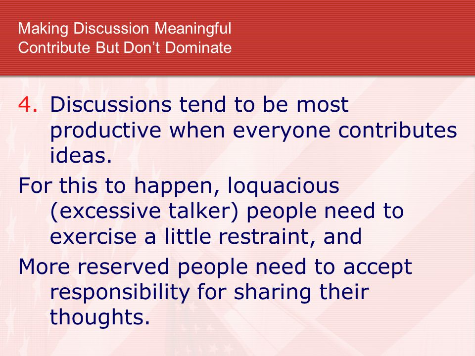 Making Discussion Meaningful Contribute But Don't Dominate