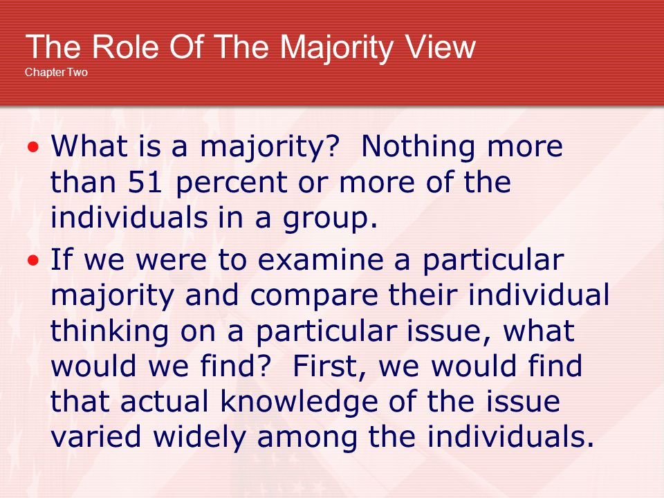 The Role Of The Majority View Chapter Two
