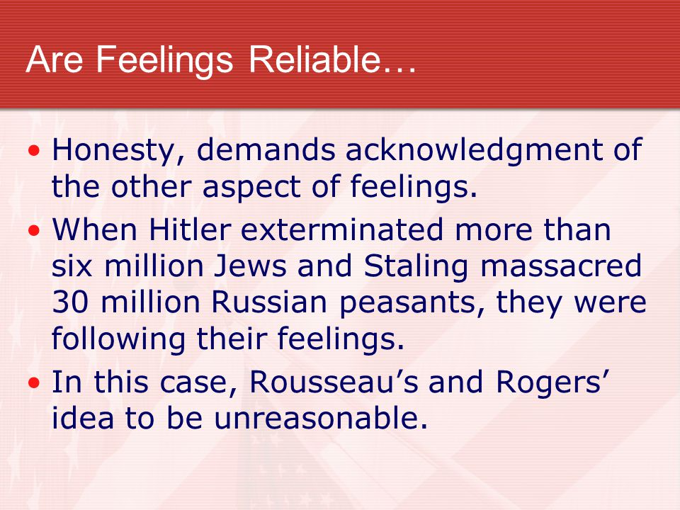 Are Feelings Reliable…