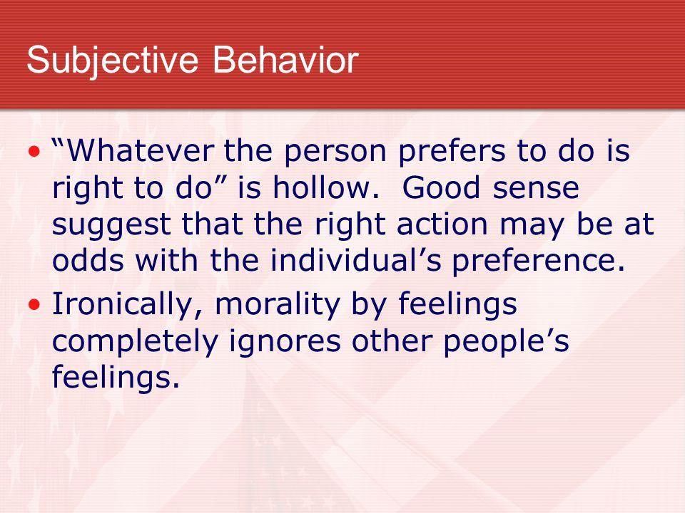 Subjective Behavior
